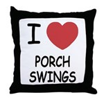 I heart porch swings Throw Pillow