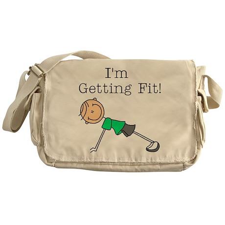 I'm Getting Fit Messenger Bag