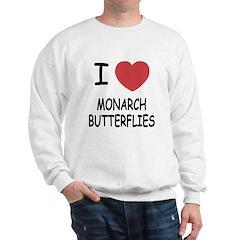 I heart monarch butterflies Sweatshirt