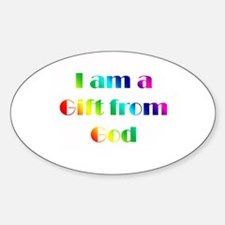 I Am a Gift from God Oval Decal