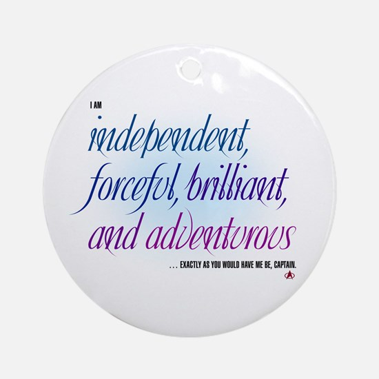 Independent... Ornament (Round)