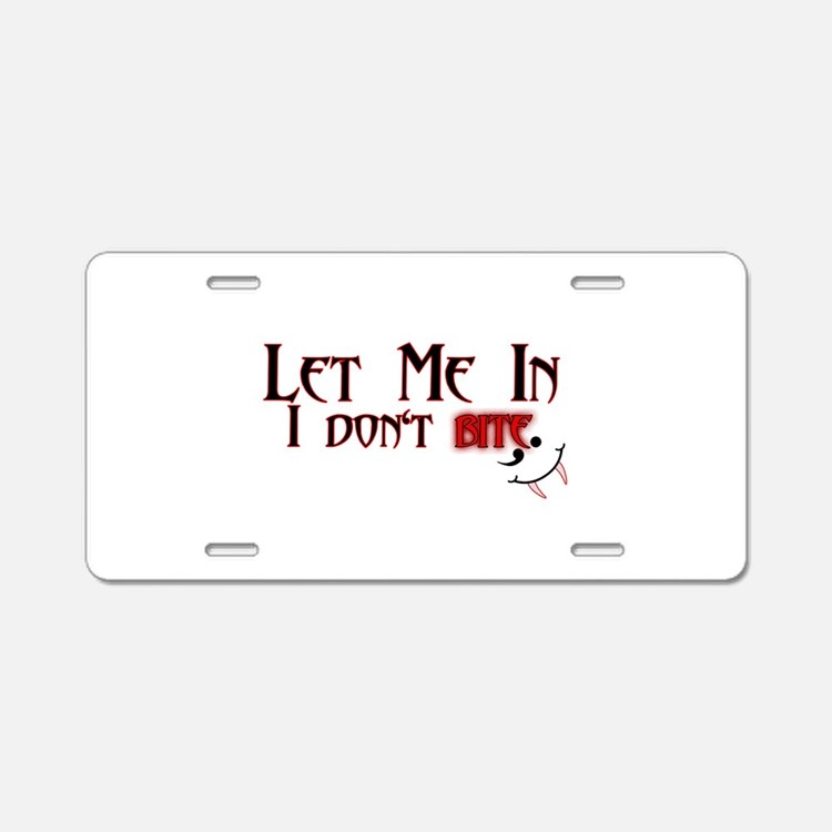Let Me In Aluminum License Plate
