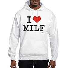I love MILF Hoodie