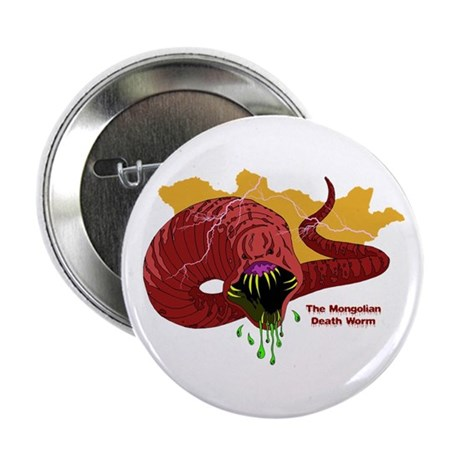 "Mongolian Death Worm 2.25"" Button"