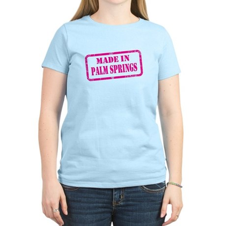 MADE IN PALM SPRINGS Women's Light T-Shirt
