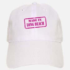 MADE IN LONG BEACH, CA Baseball Baseball Cap