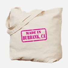 MADE IN BURBANK Tote Bag