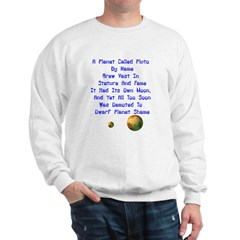 Pluto's Lament Limerick Sweatshirt