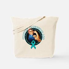 Kickin' Ovarian Cancer's Ass Tote Bag