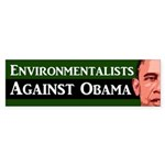 Environmentalists Against Obama sticker