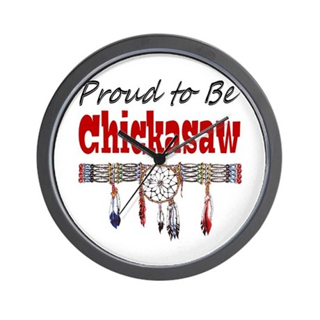 Proud to be Chickasaw Wall Clock