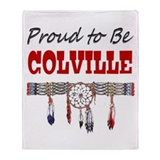 Proud to be Colville Throw Blanket