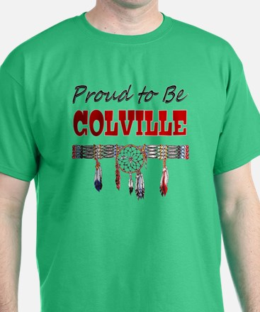 Proud to be Colville T-Shirt