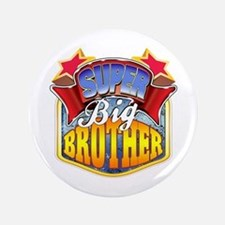 "Super Big Brother 3.5"" Button"