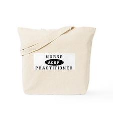 Cute Acute care nurse practitioner Tote Bag