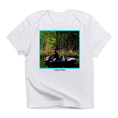 A Fisher Of Men Infant T-Shirt