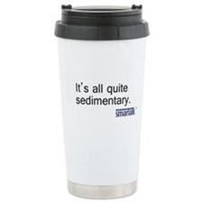 """Sedimentary"" Travel Coffee Mug"