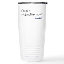 """Subjunctive"" Travel Mug"