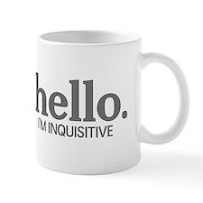 Hello I'm inquisitive Mug