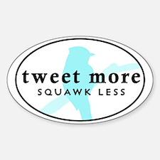 Tweet More Decal