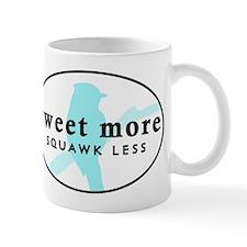 Tweet More Mug