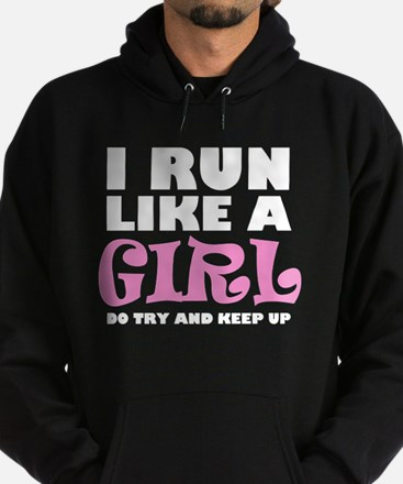 'I Run Like a Girl' Hoodie (dark)
