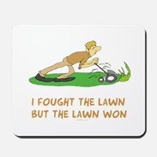 The Lawn Won Mousepad