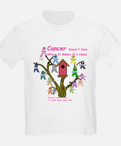 Cancer dosnt care where it gr T-Shirt
