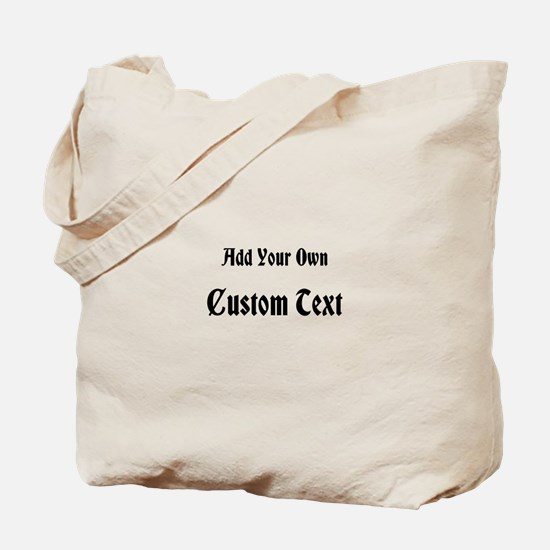 Black Custom Text Tote Bag