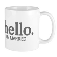 Hello I'm married Mug