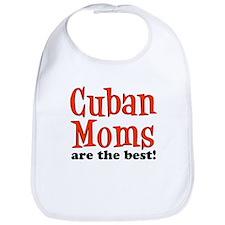 Cuban Moms Are The Best Bib