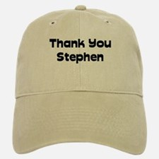 Thank You Stephen Baseball Baseball Cap