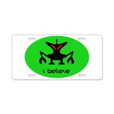 ALIEN I BELIEVE Aluminum License Plate
