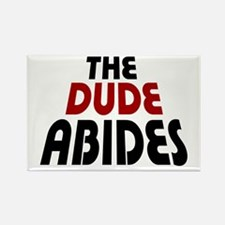 'The Dude Abides' Rectangle Magnet