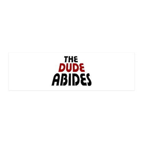 'The Dude Abides' 21x7 Wall Peel