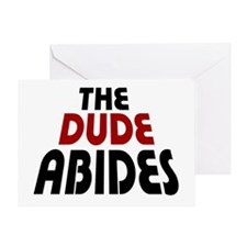 'The Dude Abides' Greeting Card