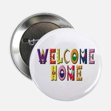 """Welcome Home in color 2.25"""" Button (100 pack)"""