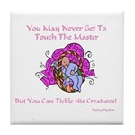 The Master's Creatures Gifts Tile Coaster