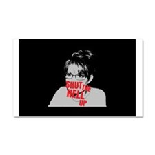 """Shut Up, Palin"" Car Magnet 20 x 12"