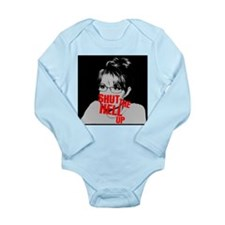 """Shut Up, Palin"" Long Sleeve Infant Bodysuit"
