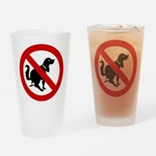 No Dog Poop Sign Drinking Glass