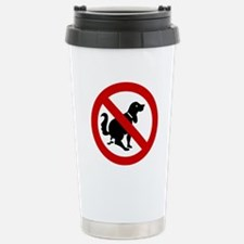 No Dog Poop Sign Travel Mug