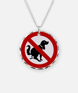 No Dog Poop Sign Necklace