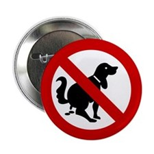 "No Dog Poop Sign 2.25"" Button"