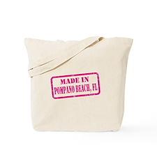 MADE IN POMPANO BEACH Tote Bag