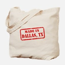 MADE IN DALLAS Tote Bag