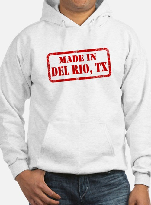 MADE IN DEL RIO Hoodie