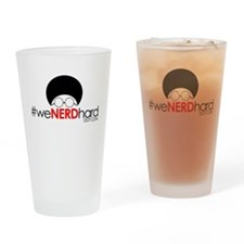 #WeNerdHard Drinking Glass
