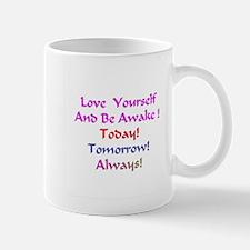 Love Yourself And Be Awake Gifts Mug