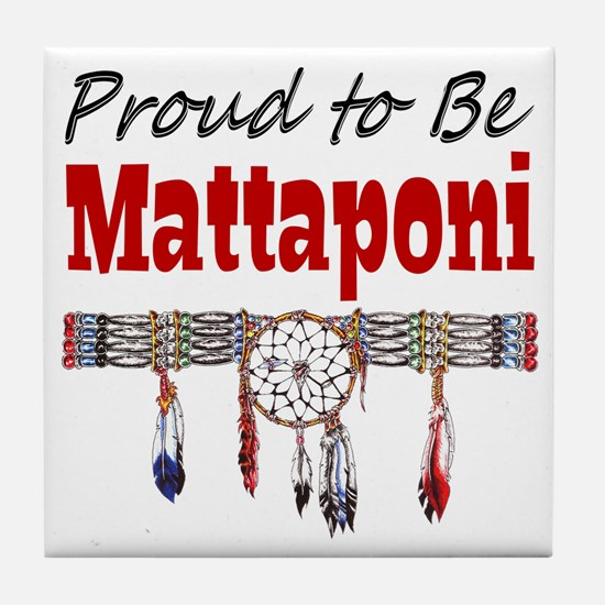 Proud to be Mattaponi Tile Coaster